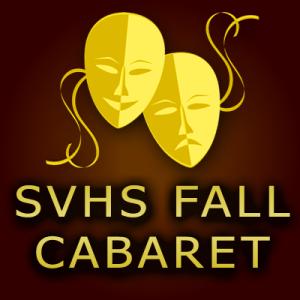 SVHS Fall Cabaret